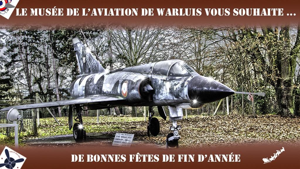 Bonnes fêtes Musée de l'Aviation de Warluis